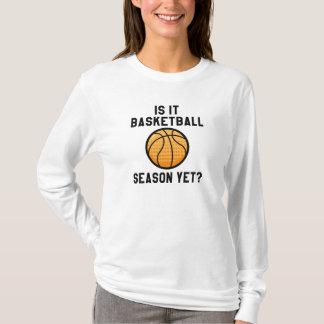 Is It Basketball Season Yet? T-Shirt