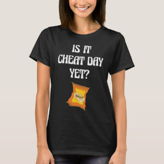 Is it Cheat Day Yet Potato Chips Snacks T-Shirt