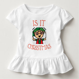 Is It Christmas Toddler T-shirt