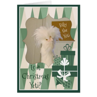 Is it Christmas Yeti? Card