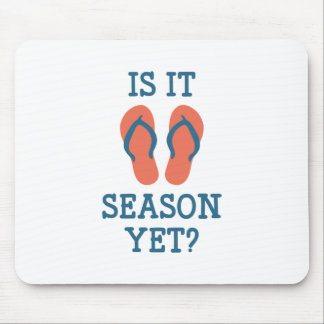Is It Flip Flop Season Yet? Mouse Pad