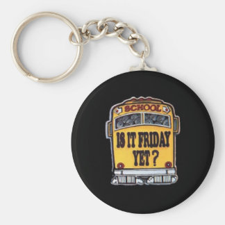 Is It Friday Yet? School Bus Basic Round Button Keychain