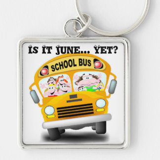 Is It June Yet? Silver-Colored Square Keychain