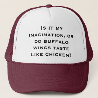 Is it my imagination, or do buffalo wings taste li trucker hat