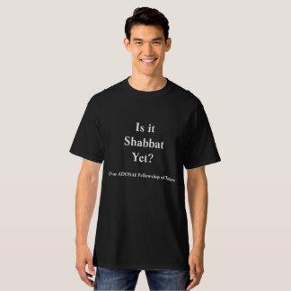 Is It Shabbat? In Black T-Shirt
