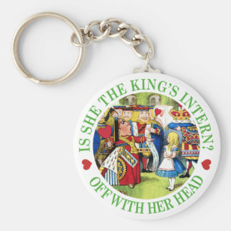 Is She The King's New Intern? Off With Her Head! Keychain