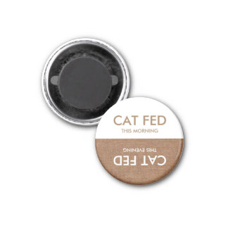 Is the Cat Fed? Magnet -Evening & Morning Reminder