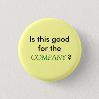 Is this good for the COMPANY? 1 Inch Round Button