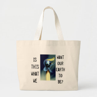 Is this what we want our Earth to be? Jumbo Tote Bag