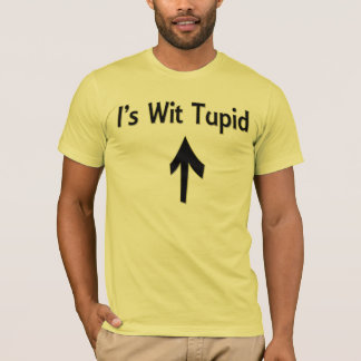 I's Wit Tupid  Basic American Apparel T-Shirt