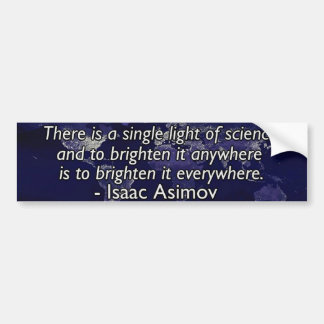 Isaac Asimov Quote Bumper Sticker