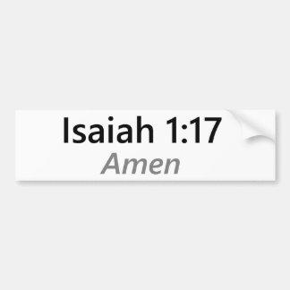 Isaiah 1:17 bumper sticker