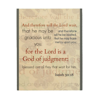 Isaiah 30:18 floral background bible wood wall art wood prints