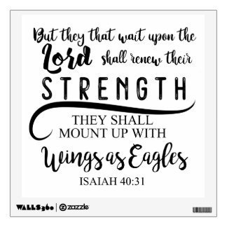 Isaiah 40:31 KJV Wall Decal