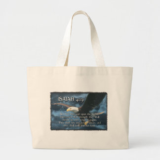 ISAIAH 40:31  Mount up with wings as EAGLES Large Tote Bag