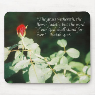 Isaiah 40:8 Scripture poster (red rose bud) Mouse Pad