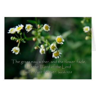 Isaiah 40:8 The grass may wither and fade Card