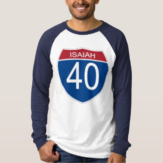 ISAIAH 40 T-Shirt