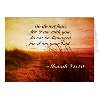 Isaiah 41:10 Bible Verse Do not fear I am with you Card