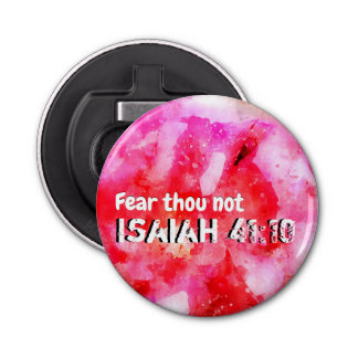 Isaiah 41 10 I Will Strengthen Bottle Opener