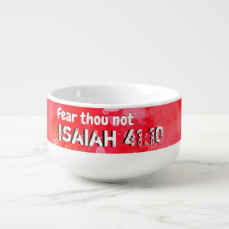Isaiah 41 10 I Will Strengthen Soup Mug