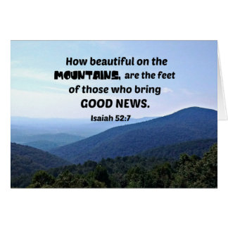 Isaiah 52:7 How beautiful on the mountains are Card
