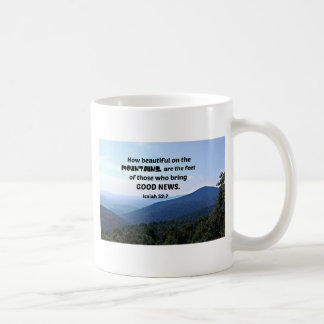 Isaiah 52:7 How beautiful on the mountains are Coffee Mug