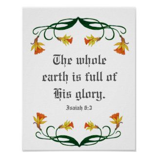 Isaiah 6:3, His Glory, with Jonquils Poster