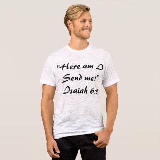 Isaiah 6:8 t-shirt