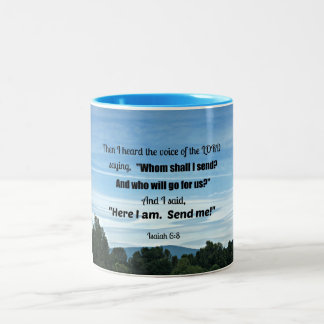 Isaiah 6:8 Then I heard the voice of the Lord Two-Tone Coffee Mug