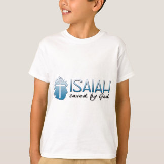 Isaiah Name Means: Saved by God T-Shirt