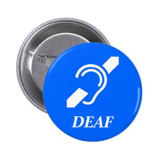 ISD DEAF 2 INCH ROUND BUTTON
