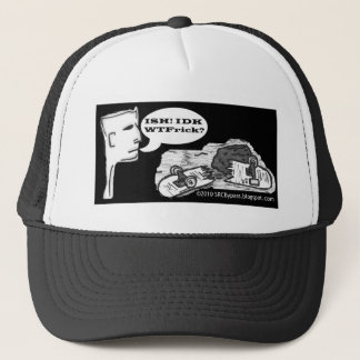 ish idk WTFinal Trucker Hat