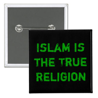 Islam is the Truth 2 Inch Square Button