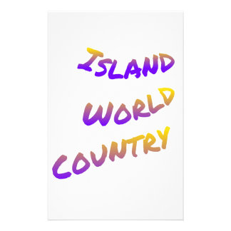 Island world country, colorful text art stationery
