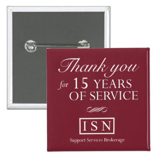 ISN Support Services 15 Years Button Pin