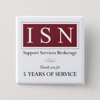 ISN Support Services Brokerage 5-year Button