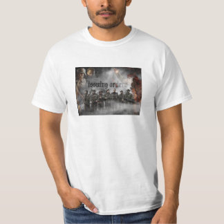 Issuing Orders T-Shirt