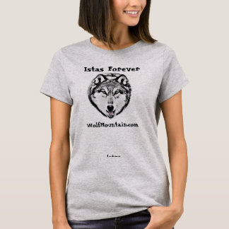 Istas Forever - Wolf Mountain Sanctuary - Women's T-Shirt