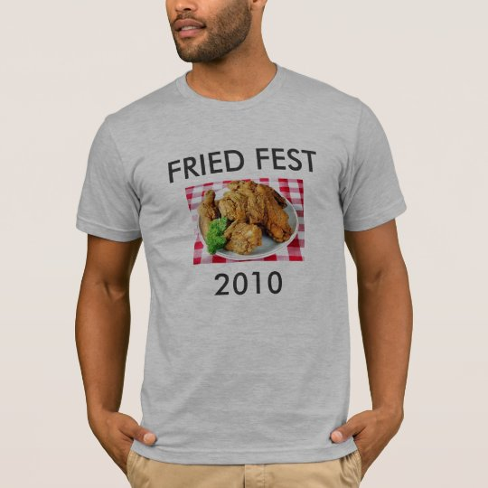istock_photo_of_fried_chicken, FRIED FEST, 2010 T-Shirt
