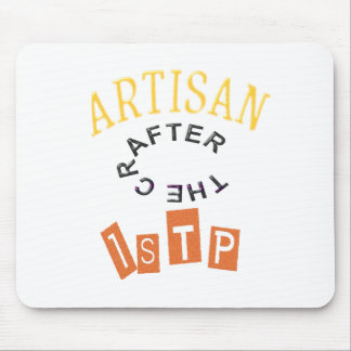 ISTP Artisan Personality Mouse Pad