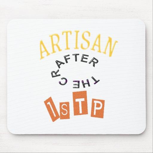 ISTP Artisan Personality Mousepads