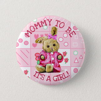 IT A GIRL, MOMMY TO BE BABY SHOWER BUTTON BABY