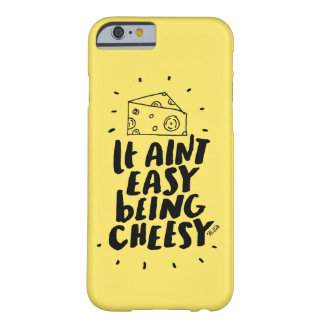 It ain't easy being cheesy barely there iPhone 6 case