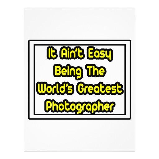 It Aint' Easy...World's Greatest Photographer Flyer