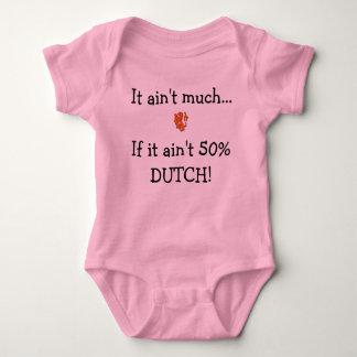 It Ain't Much If It Ain't 50% Dutch Baby Bodysuit