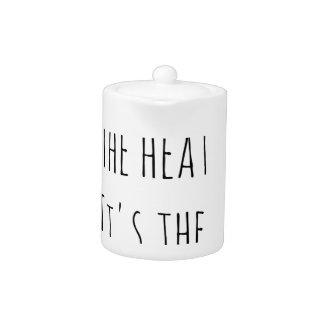 It ain't the heat it's the humidity