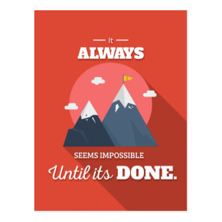 It always seems impossible until it's done postcard