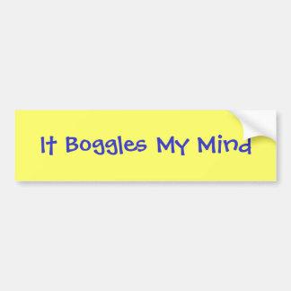 It Boggles My Mind Bumper Sticker