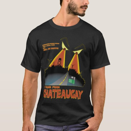 It Came From Chateaugay T-Shirt